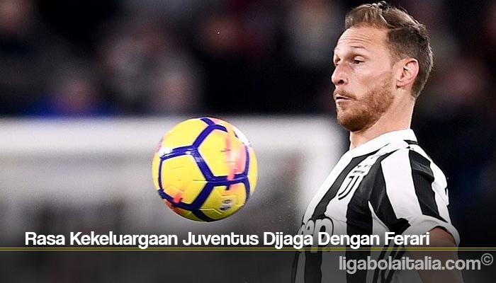 Rasa Kekeluargaan Juventus Dijaga Dengan Ferari