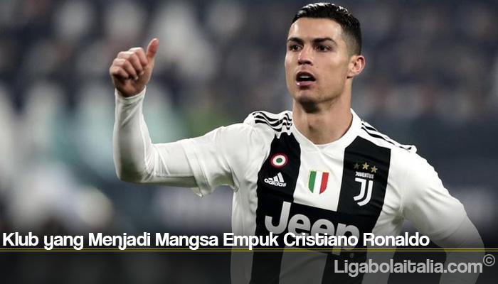 Klub yang Menjadi Mangsa Empuk Cristiano Ronaldo