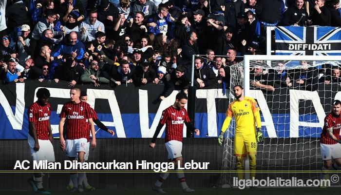 AC Milan Dihancurkan Hingga Lebur