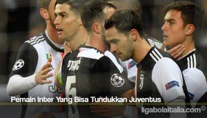 Pemain Inter Yang Bisa Tundukkan Juventus